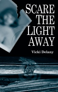 Scare the Light Away by Vicki Delany